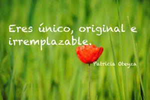 Eres único - Patricia Oteyza Life Coach