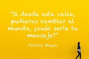 Si pudieras cambiar el mundo- Patricia Oteyza Life Coach
